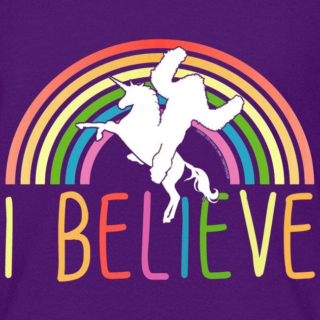 I Believe in Unicorns and Sasquatch Bigfoot