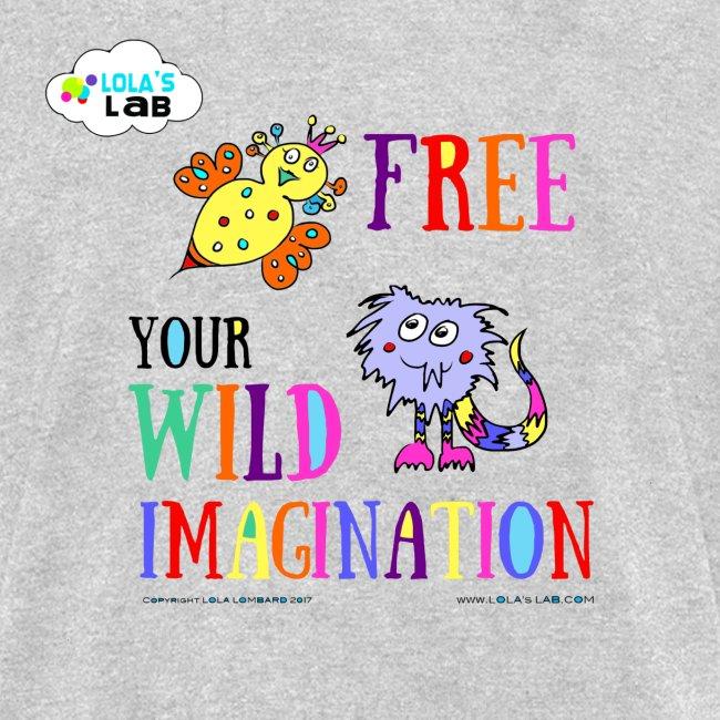 LOLAS LAB FREE YOUR WILD IMAGINATION TEE