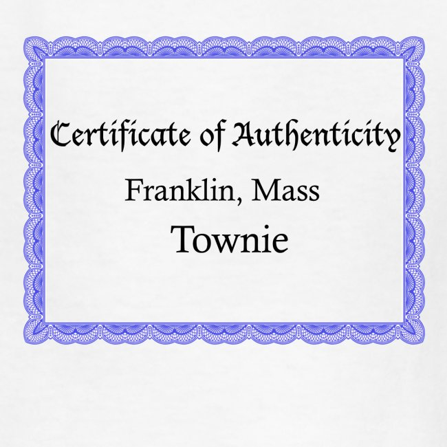 Franklin Mass townie certificate of authenticity