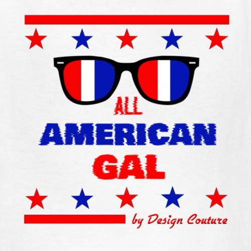 4TH OF JULY ALL AMERICAN GAL - Kids' T-Shirt