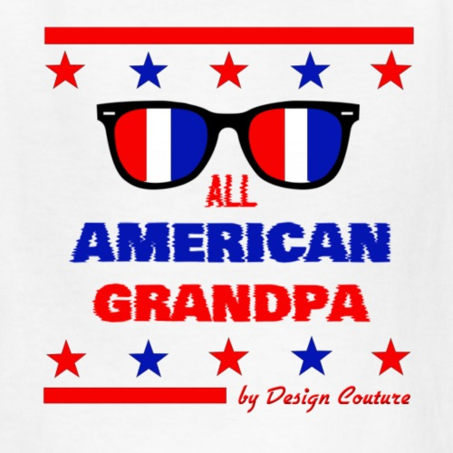 4TH OF JULY ALL AMERICAN GRANDPA - Kids' T-Shirt