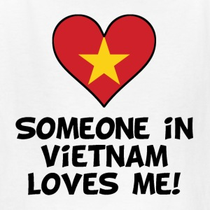 Someone In Vietnam Loves Me - Kids' T-Shirt