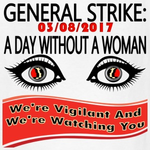General Strike March 3-8-17 A Day Without A Woman - Kids' T-Shirt