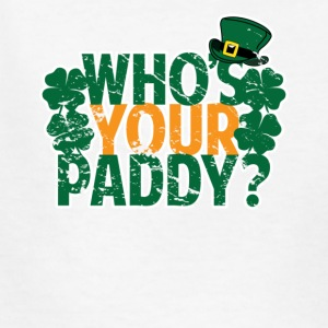 Who's Your Paddy St Patricks Day - Kids' T-Shirt