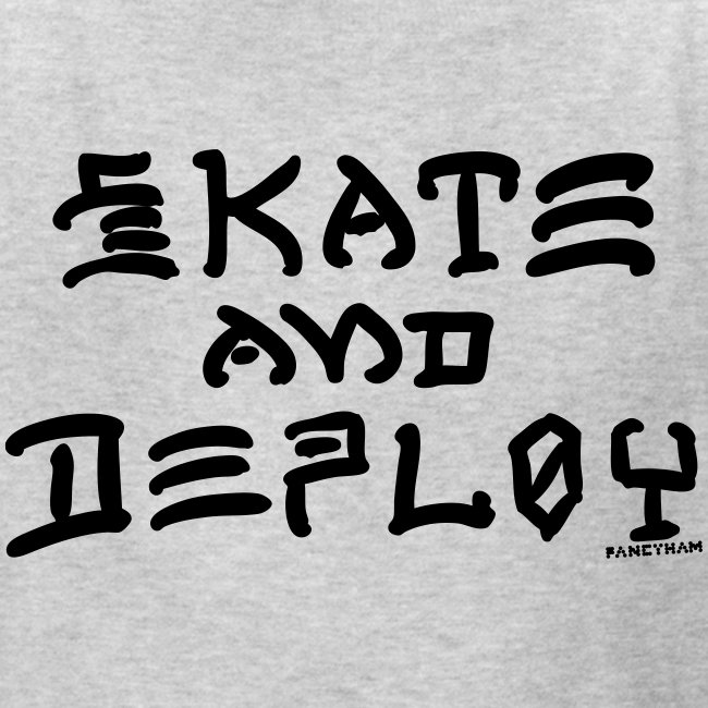 Skate and Deploy