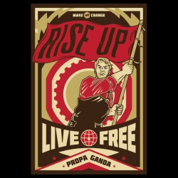 Rise up! Live free