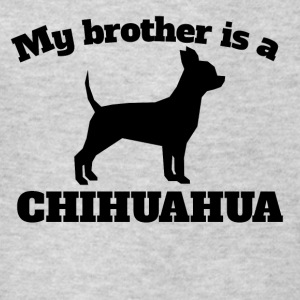 My Brother Is A Chihuahua - Kids' T-Shirt