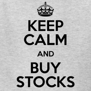 KEEP CALM AND BUY STOCKS - Kids' T-Shirt