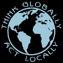 Think globally act locally