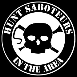 Hunt saboteurs in the area