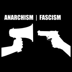 Anarchism vs fascism