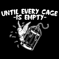 Until every cage is empty