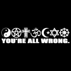 You\'re all wrong.