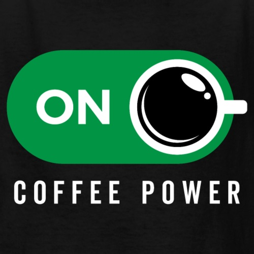 Coffe Power On - Kids' T-Shirt