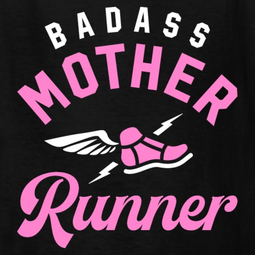 Badass Mother Runner - Kids' T-Shirt