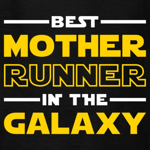 Best Mother Runner In The Galaxy - Kids' T-Shirt