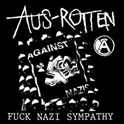 Aus-Rotten - Fuck nazi sympathy