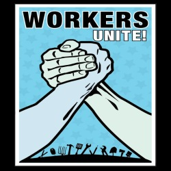 Workers unite!