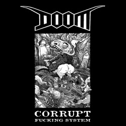 Doom - Corrupt fucking system