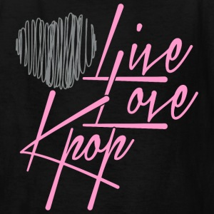 LiveLoveKpop - Kids' T-Shirt