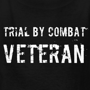 Trial By Combat Veteran - Kids' T-Shirt