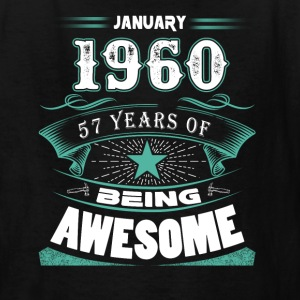 January 1960 - 57 years of being awesome (v.2017) - Kids' T-Shirt
