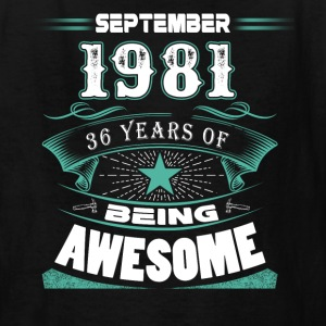 September 1981 - 36 years of being awesome - Kids' T-Shirt