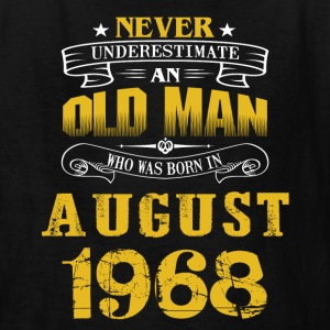 An Old Man Who Was Born In August 1968 - Kids' T-Shirt