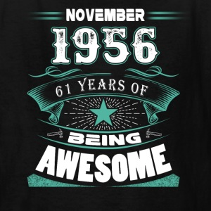 November 1956 - 61 years of being awesome - Kids' T-Shirt