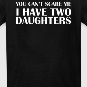 I HAVE TWO DAUGHTERS - Kids' T-Shirt