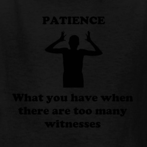 Patience - Kids' T-Shirt