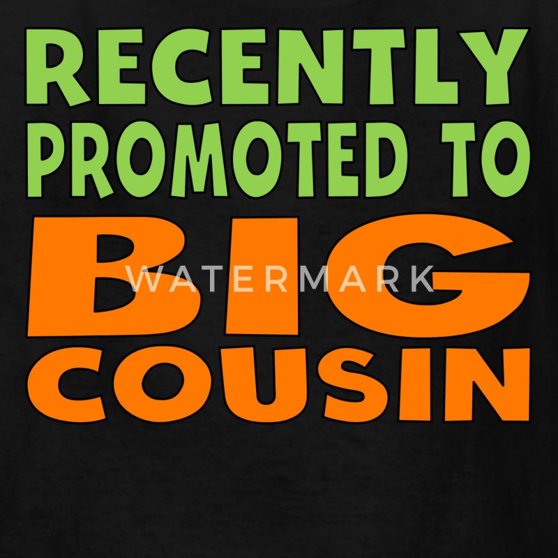 Recently Promoted To Big Cousin - Kids' T-Shirt