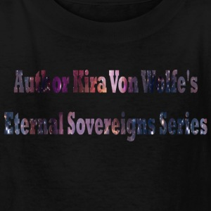 Author Kira Von Wolfe's Eternal Sovereigns Series - Kids' T-Shirt