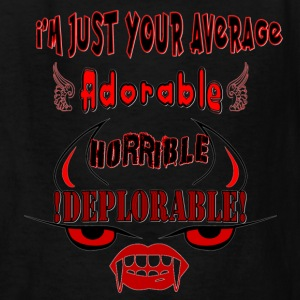 Average Adorable Horrible Deplorable - Kids' T-Shirt
