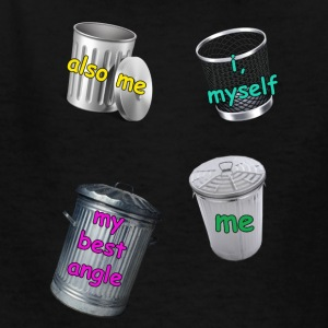 I'm Trash... - Kids' T-Shirt
