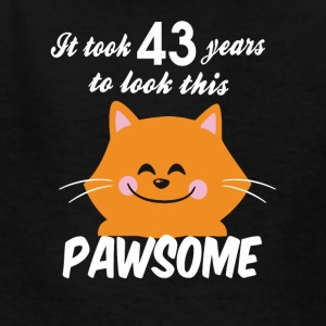 It took 43 years to look this pawsome - Kids' T-Shirt