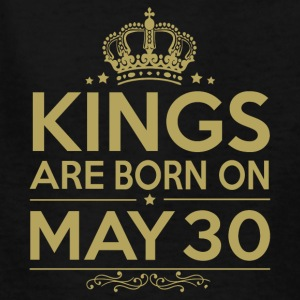 Kings are born on May 30 - Kids' T-Shirt
