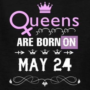 Queens are born on May 24 - Kids' T-Shirt