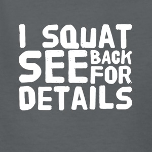 I squat see back for details - Kids' T-Shirt
