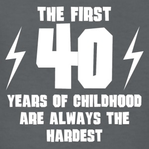 The First 40 Years Of Childhood - Kids' T-Shirt
