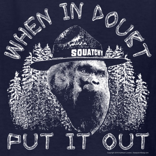 When in Doubt, Put it Out - Help Stop Wildfires - Kids' T-Shirt