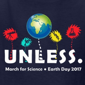 Cool Unless March Science Earth Day 2017 Shirt - Kids' T-Shirt