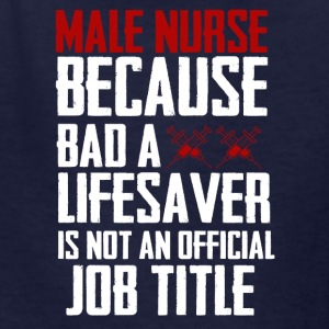 Male Nurse - Kids' T-Shirt