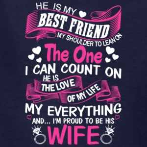 I'm Proud To Be His Wife T Shirt - Kids' T-Shirt