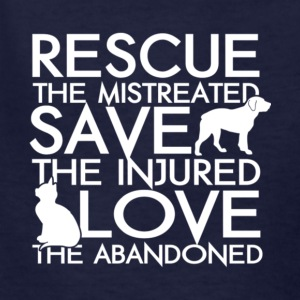 Rescue The Mistreated Save Injured T Shirt - Kids' T-Shirt