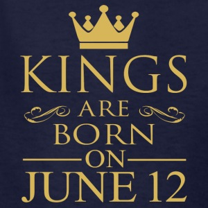 Kings are born on June 12 - Kids' T-Shirt