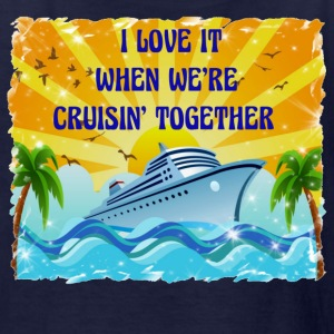 I Love It When We're Cruisin Together - Kids' T-Shirt