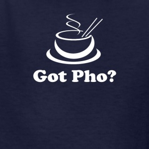Got Pho Asian Vietnamese food - Kids' T-Shirt
