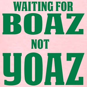 Waiting for Boaz Not Yoaz - Kids' T-Shirt