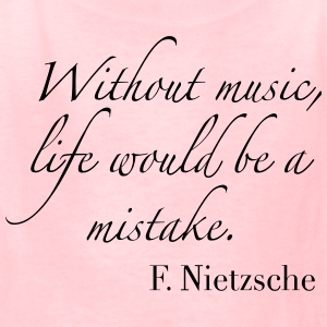 Without Music, life would be a mistake - Kids' T-Shirt